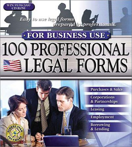 100 Professional Legal Forms for Business Use