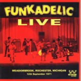 Live: Meadowbrook, Rochester, Michigan 12th September 1971 ~ Funkadelic