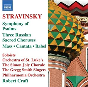 Stravinsky - Symphony of Psalms; Mass; Cantata