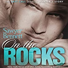 On the Rocks Audiobook by Sawyer Bennett Narrated by Douglas Berger, Bunny Warren