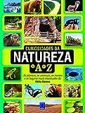 img - for Curiosidades da Natureza de A a Z (Em Portuguese do Brasil) book / textbook / text book