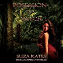 Possession of a Witch (       UNABRIDGED) by Suza Kates Narrated by H R Jackson