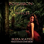 Possession of a Witch | Suza Kates
