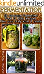 Fermentation: 28 Awesome Fermented Fo...