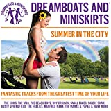 Dreamboats & Miniskirts Summer in the City