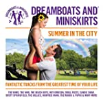 Dreamboats And Miniskirts: Summer In...