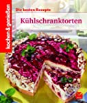 Coole Torten aus dem K�hlschrank (Koc...