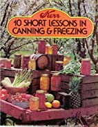 10 Short Lessons in Canning and Freezing by…