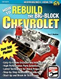 img - for How to Rebuild the Big-Block Chevrolet book / textbook / text book