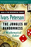 The Jungles of Randomness: A Mathematical Safari (0471295876) by Peterson, Ivars