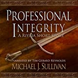 img - for FREE: Professional Integrity (A Riyria Chronicles Tale) book / textbook / text book