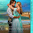The Secret of Love: Rakes & Rebels, Book 3 Hörbuch von Cynthia Wright Gesprochen von: Tim Campbell