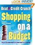 Shopping on a Budget: Beat the Credit...
