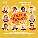 Just a Minute: The Best of 2014  by BBC Comedy Narrated by Nicholas Parsons, Paul Merton