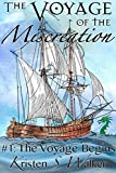 The Voyage Begins: The Voyage of the Miscreation Episode 1