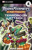 Transformers Energon: Terrorcon Attack (Dk Readers. Level 4)