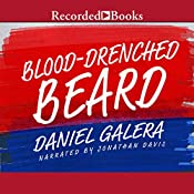 Blood-Drenched Beard | [Daniel Galera]