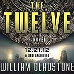 The Twelve: A Novel | William Gladstone