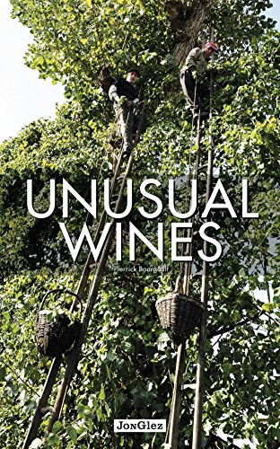 Unusual Wines by Pierrick Bourgault