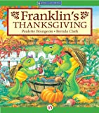 Franklin's Thanksgiving (Classic Franklin Stories)