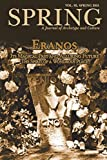 img - for Spring, A Journal of Archetype and Culture, Vol. 92, Spring 2015, Eranos: Its Magical Past and Alluring Future: The Spirit of a Wondrous Place book / textbook / text book