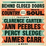 Various Artists Behind Closed Doors: Where Country Meets Soul