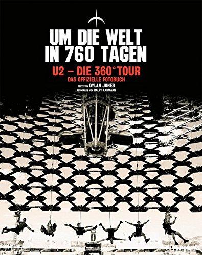 U2-Die-360-Tour-Um-die-Welt-in-760-Tagen-Das-offizielle-Fotobuch