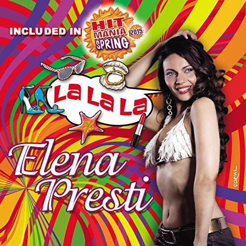 Elena Presti - La La La (Included In Hit Mania Spring 2015)-WEB-2015-ZzZz Download