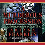 A Murderous Procession: A Mistress of the Art of Death Novel | Ariana Franklin