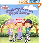Strawberry Shortcake Plays Soccer