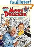 Mort Drucker: Five Decades of His Fin...