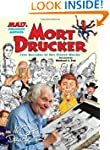 MAD's Greatest Artists: Mort Drucker:...