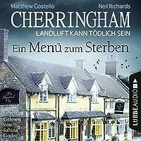 Ein Menü zum Sterben (Cherringham - Landluft kann tödlich sein 28) Hörbuch