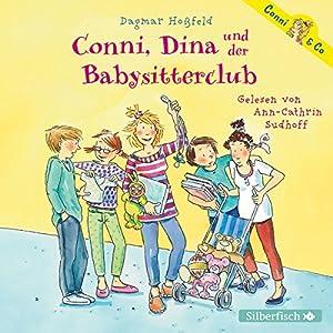Conni, Dina und der Babysitterclub (Conni & Co 12) Hörbuch