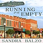 Running on Empty: Main Street Mystery, Book 1 | Sandra Balzo