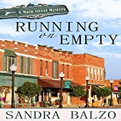 Running on Empty: Main Street Mystery, Book 1 | [Sandra Balzo]