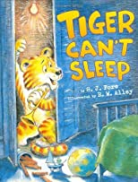 Tiger Can't Sleep [Hardcover]