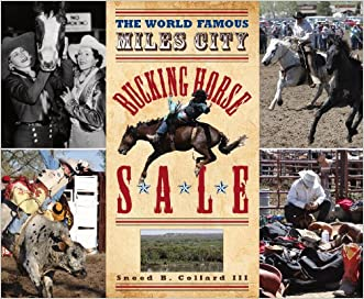 The World Famous Miles City Bucking Horse Sale