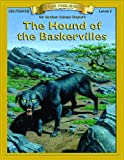 Hound of the Baskervilles (Bring the Classics to Life: Level 5)