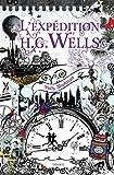 vignette de 'L'expédition H.G. Wells (Polly Shulman)'