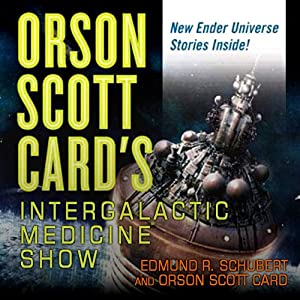 Orson Scott Card's Intergalactic Medicine Show Audiobook