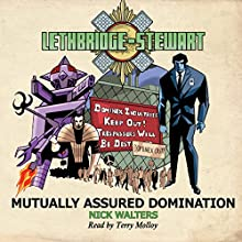 Lethbridge-Stewart: Mutually Assured Domination: Lethbridge-Stewart, Book 4 Audiobook by Nick Walters Narrated by Terry Molloy