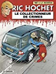 Ric Hochet, tome 68 : Le Collectionne...