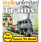 """Children's Book: """"Top Trains! Learn About Trains While Learning To Read - Train Photos And Facts Make It Easy!"""" (Over 45+ Photos of Trains)"""