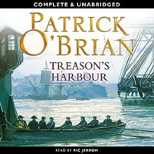 Treason's Harbour: Aubrey-Maturin Series, Book 9 | [Patrick O'Brian]