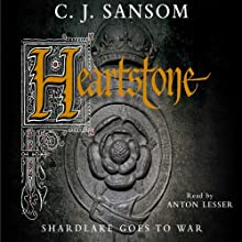 Heartstone Audiobook by C. J. Sansom Narrated by Anton Lesser