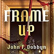 Frame-Up | John F. Dobbyn