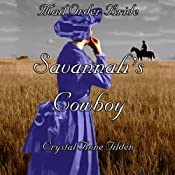 Mail Order Bride: Savannah's Cowboy (Westward Wanted) | Crystal Anne Tilden