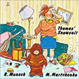 Thomas' Snowsuit (Classic Munsch) (0920303323) by Robert Munsch
