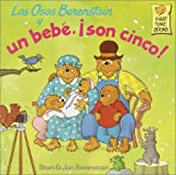 Los Osos Berenstain y un bebe, !son cinco! (First Time Books(R)) (Spanish Edition)